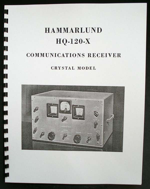 Acom 2100 Amp: HAMMARLUND HQ-120-X HQ120X Receiver Manual